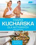 Książka kucharska dla aktywnych. WAGA STARTOWA