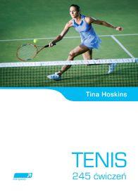 Tenis. 245 ćwiczeń